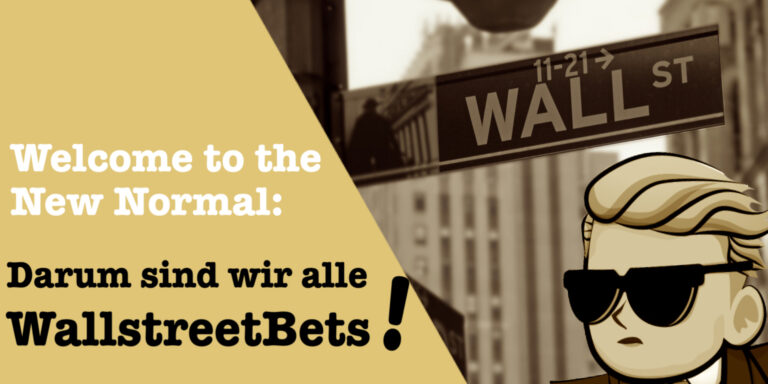 WallstreetBets – Welcome to the New Normal
